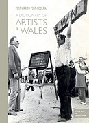 Post-War to Post-Modern A Dictionary of Artists in Wales